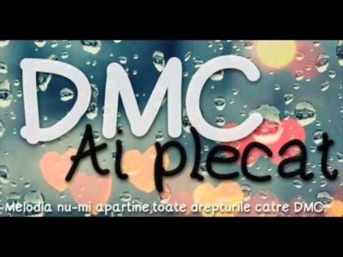 DMC- Ai plecat..