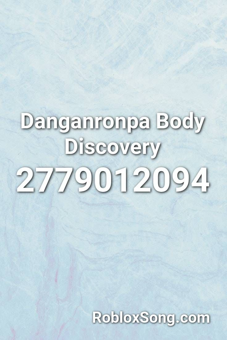 Danganronpa Body Discovery Roblox Id Roblox Music Codes Danganronpa Roblox Coding