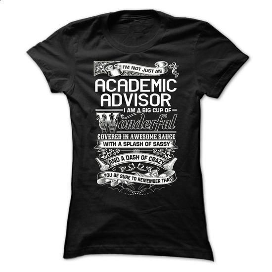 Academic Advisor #tee #Tshirt. SIMILAR ITEMS => https://www.sunfrog.com/LifeStyle/Academic-Advisor-63366433-Ladies.html?60505