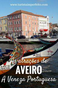 Dicas sobre as melhores atrações de #Aveiro, a Veneza Portuguesa. As praias, o acervo arquitetônico de Art Nouveau e a gastronomia. #viagem #italia