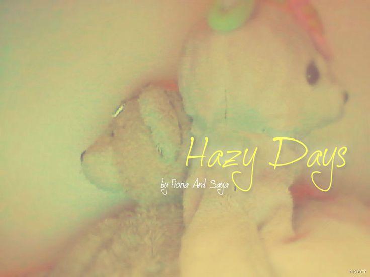 Hazy Days single cover. Wallpaper for desktop