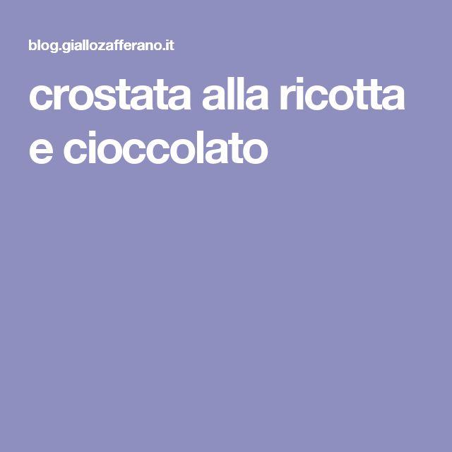 crostata alla ricotta e cioccolato