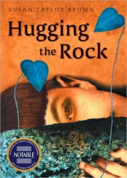 Hugging the Rock - Through a series of poems, Rachel expresses her feelings about her parents' divorce, living without her mother, and her changing attitude towards her father.
