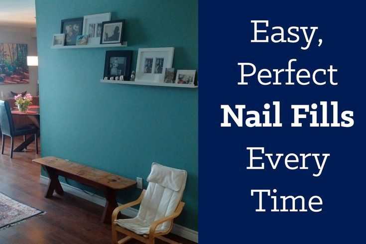 A Quick Trick For Smooth Nail Fills Home Remodeling Diy Home