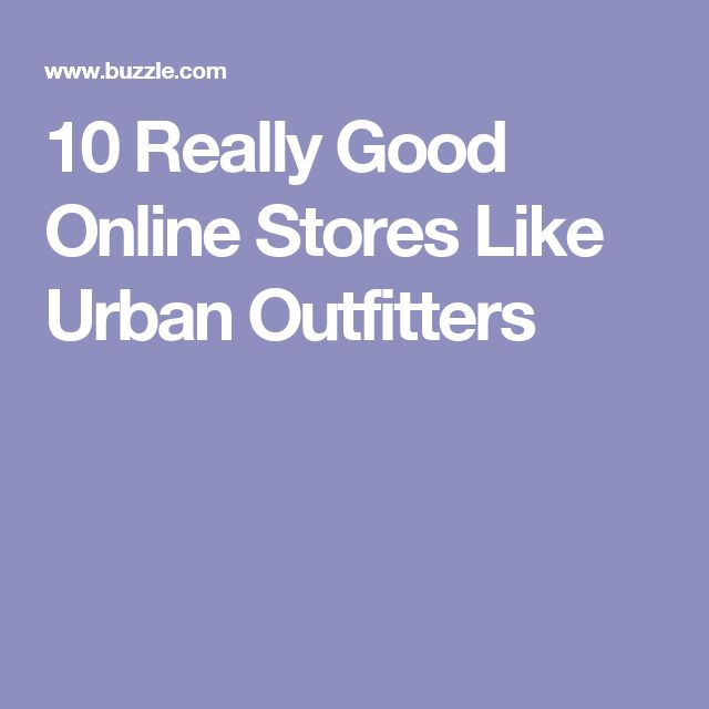 10 Really Good Online Stores Like Urban Outfitters