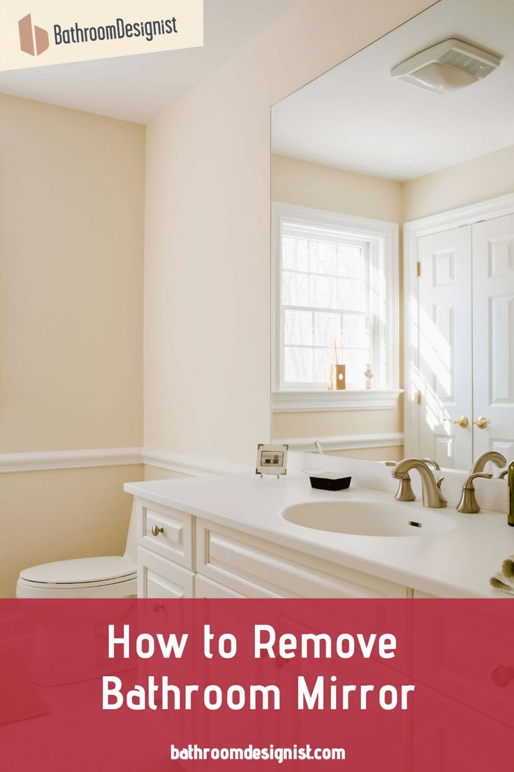 How to remove bathroom mirror large mirror with metal