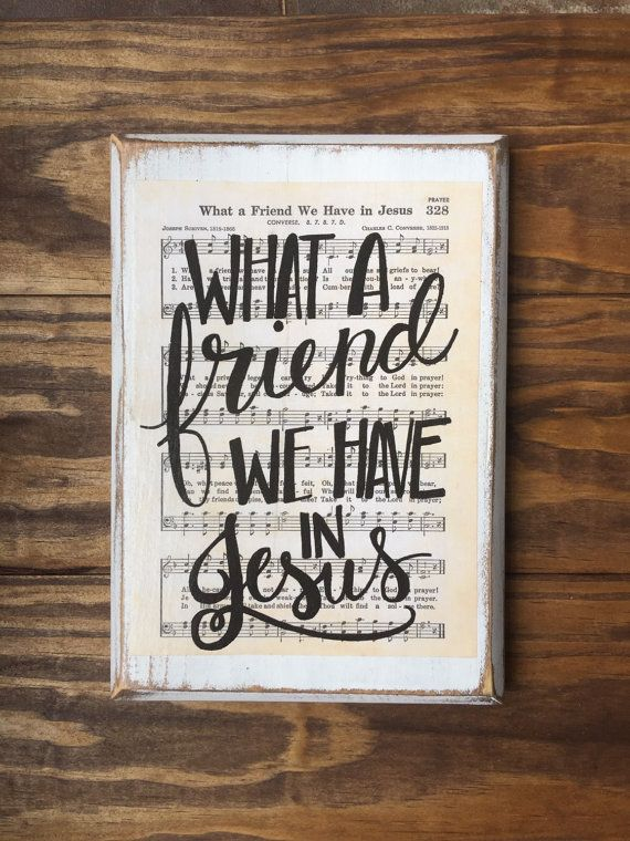 What a Friend we have in Jesus  Hymn Board  hand lettered wood sign Imperfect Dust Christian