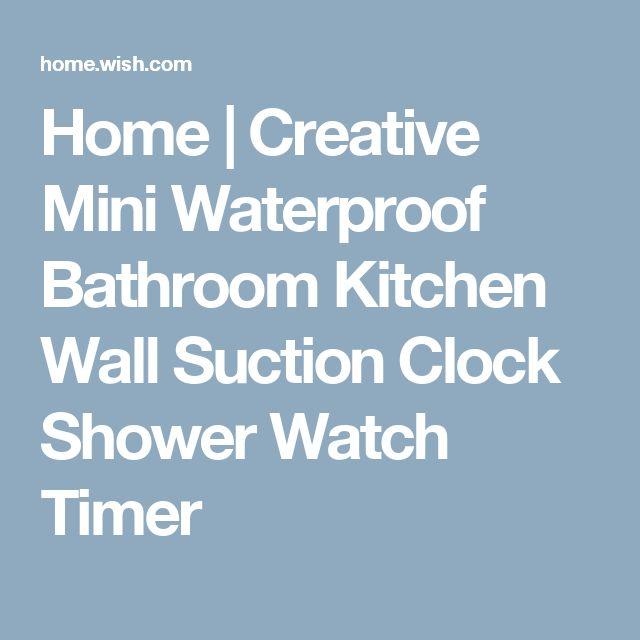 Home | Creative Mini Waterproof Bathroom Kitchen Wall Suction Clock Shower Watch Timer
