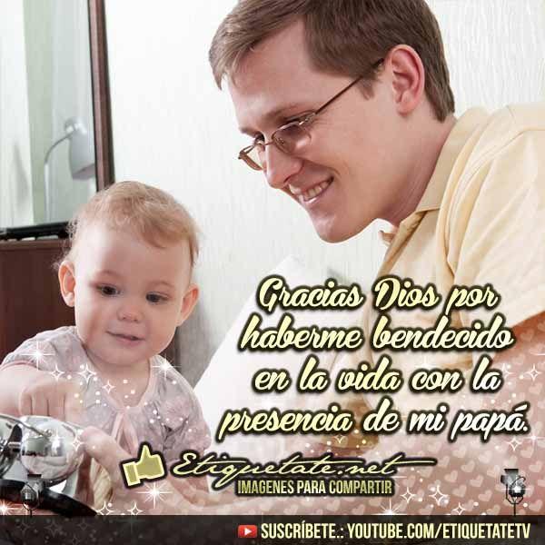 Imagenes por el día del Padre con Dedicatorias de Papá | http://etiquetate.net/imagenes-por-el-dia-del-padre-con-dedicatorias-de-papa/