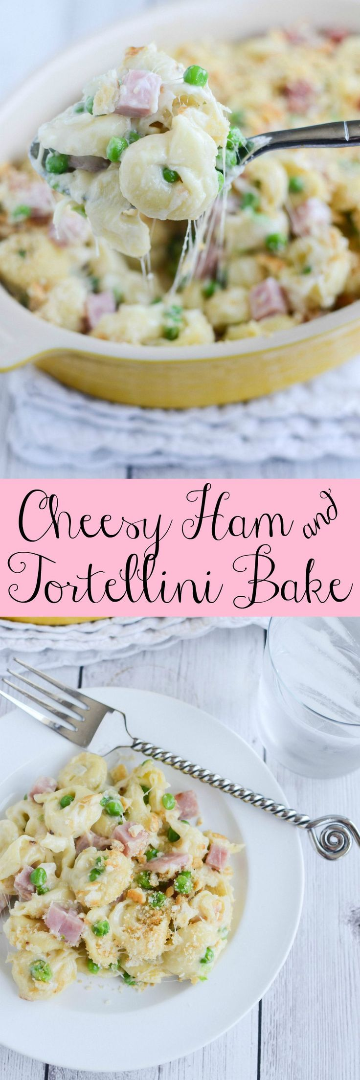 Cheesy Ham and Tortellini Bake - a delicious 30 minute meal the whole family will love!