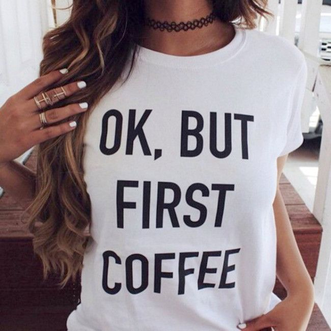 """If you can't live without your cup of java this fun Coffee First casual tee is just what you need! Featuring an O neck with a light weight cotton blend. Sizing: S-XL - Bust: S-33"""", M-34"""", L-35"""" XL-36"""""""