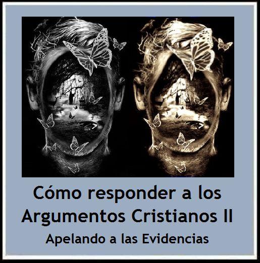 Ateismo para Cristianos.: Cómo responder a los Argumentos Cristianos  http://ateismoparacristianos.blogspot.gr/2014/09/como-responder-los-argumentos_29.html