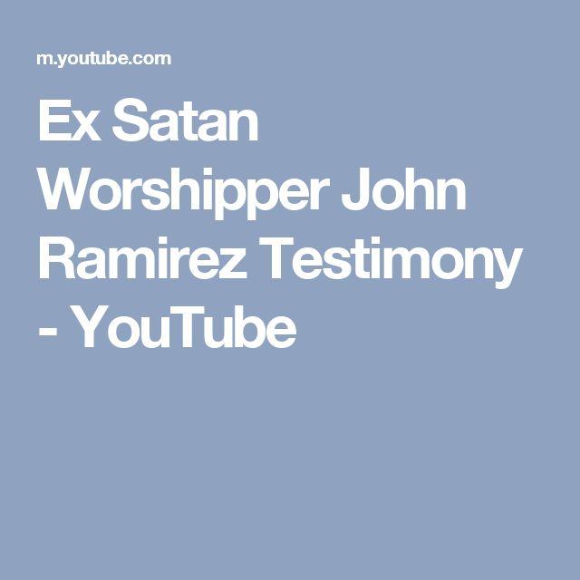 Ex Satan Worshipper John Ramirez Testimony - YouTube