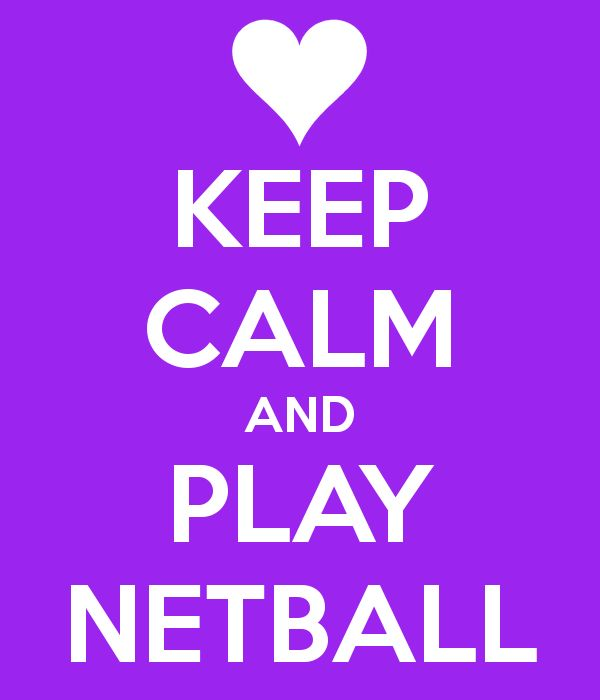 keep calm and netball - Google Search