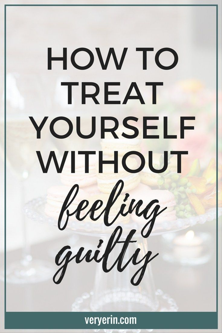 You work hard and you deserve to treat yourself! Unfortunately, many of us put off self-care because we feel guilty treating ourselves, even when we've definitely earned. Today I want to help ease your guilt a bit by sharing a few ways you can treat yourself without feeling guilty. - Very Erin Blog