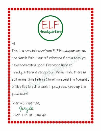 ♔ NOTE FROM ELF HEADQUARTERS: THIS IS A SPECIAL NOTE FROM ELF HEADQUARTERS AT THE NORTH POLE. YOUR ELF INFORMED SANTA THAT YOU HAVE BEEN EXTRA GOOD! EVERYONE HERE AT HEADQUARTERS IS VERY PROUD! REMEMBER, THERE IS STILL SOME TIME BEFORE CHRISTMAS AND THE NAUGHTY & NICE LIST IS STILL A WORK IN PROGRESS. KEEP UP THE GOOD WORK! #ELFONASHELF