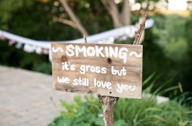 """7 quirky wedding signs spotted at real-life weddings  for the no smoking sign I would add """"Don't forget to put it out"""""""