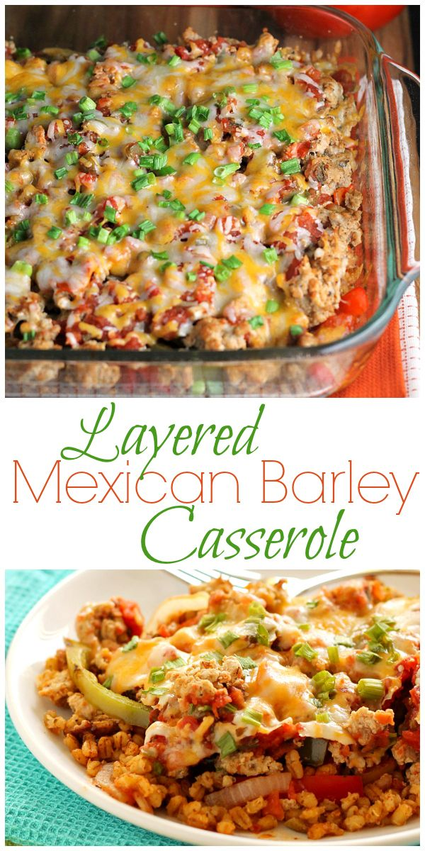Mexican Barley Casserole - Barley gets a chance to shine in this fun and tasty dinner recipe!