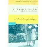 A Good Enough Daughter: A memoir (Paperback)By Alix Kates Shulman