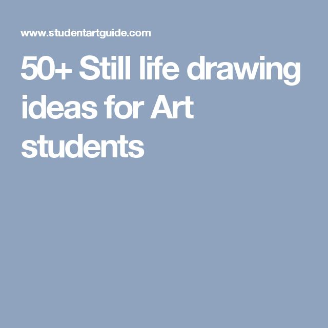 50+ Still life drawing ideas for Art students