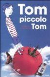 Tom, piccolo Tom - Barbara Constantine -