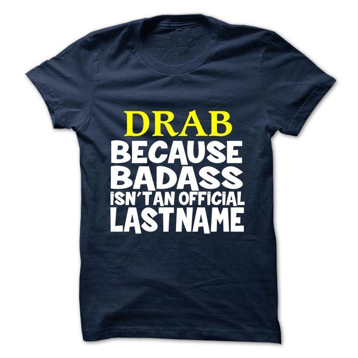 DRAB T-Shirts, Hoodies. BUY IT NOW ==► https://www.sunfrog.com/Camping/DRAB-110486815-Guys.html?id=41382
