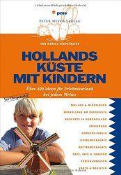 Hollands Küste mit Kindern ist überaus entspannend.
