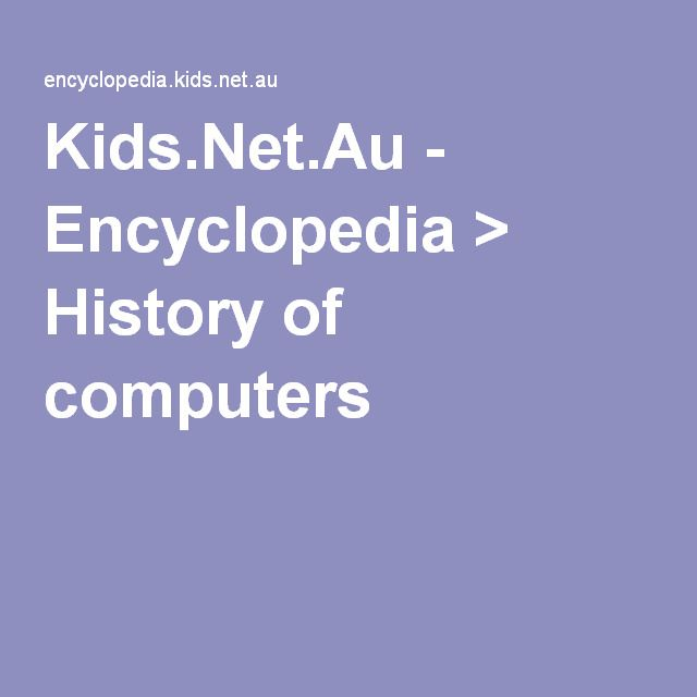Kids.Net.Au - Encyclopedia > History of computers