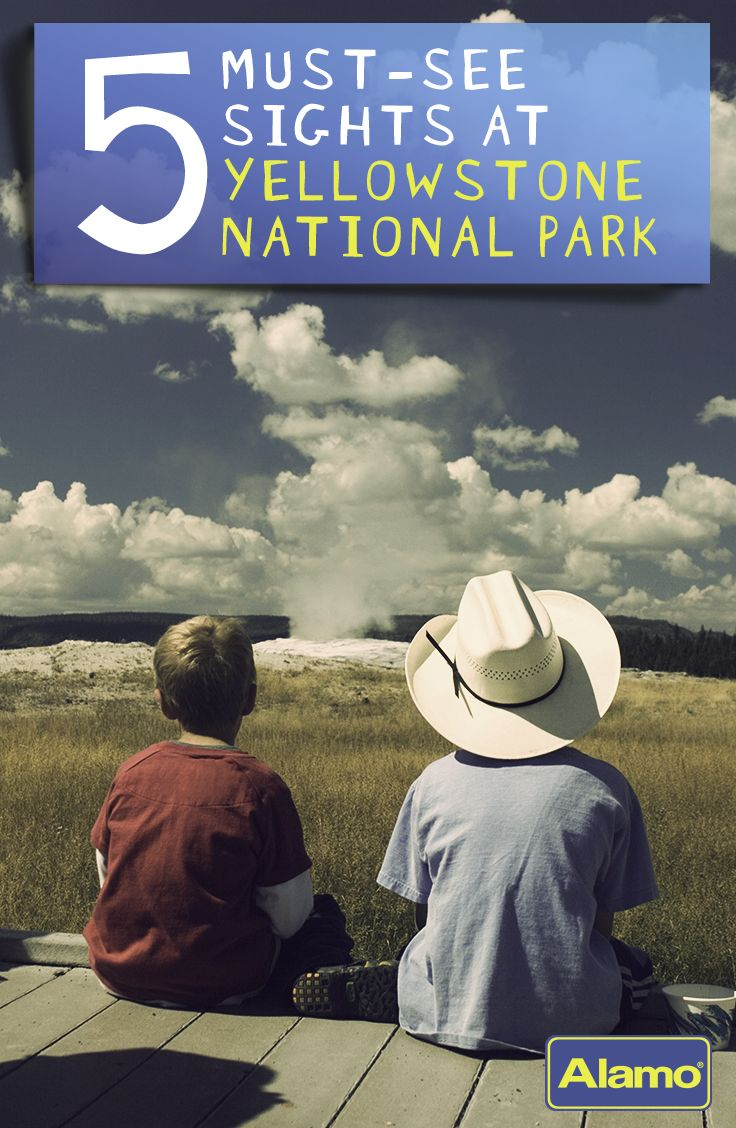 Alamo Travel Tips - Five Must See Things to do at Yellowstone National Park - You may have heard of Old Faithful, but there are other amazing things to see at Yellowstone with your family.