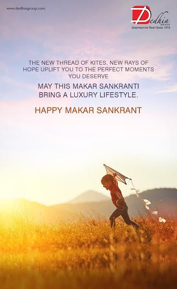 Dedhia Group wishes you all a very Happy Makar Sankranti dedhiagroup.com/ #MakarSankranti2017 #Celebration #Festival #Occasion