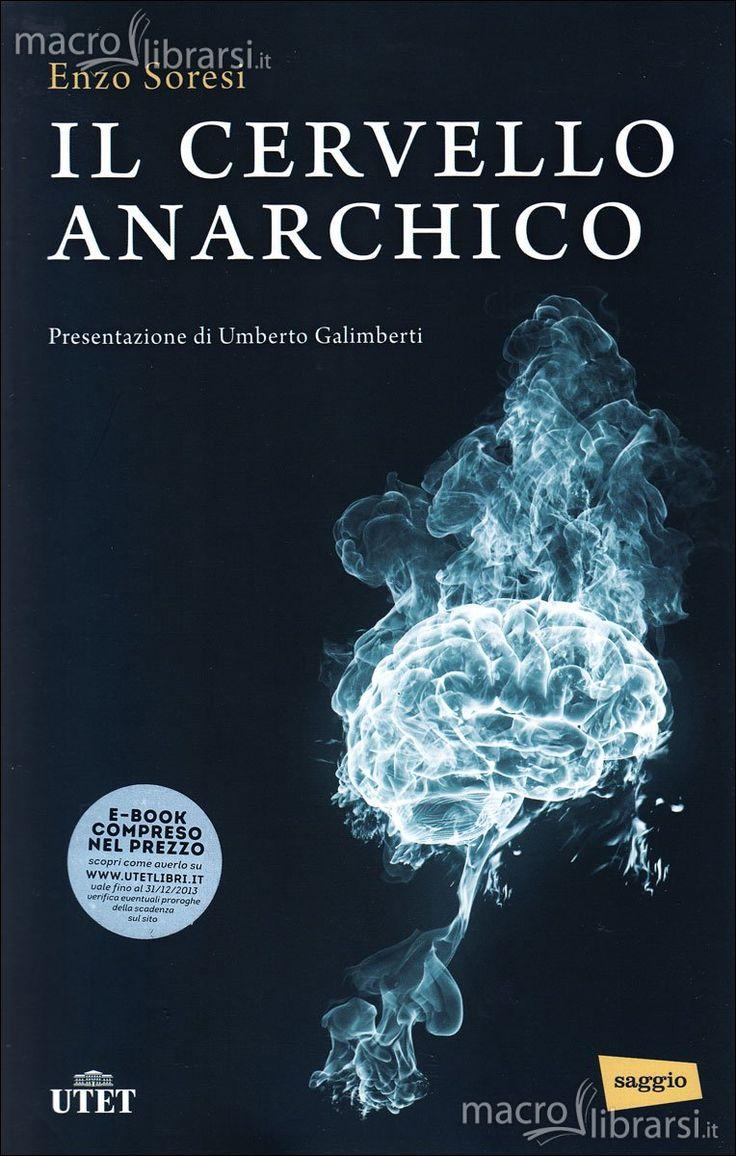 Enzo Soresi - Il Cervello Anarchico
