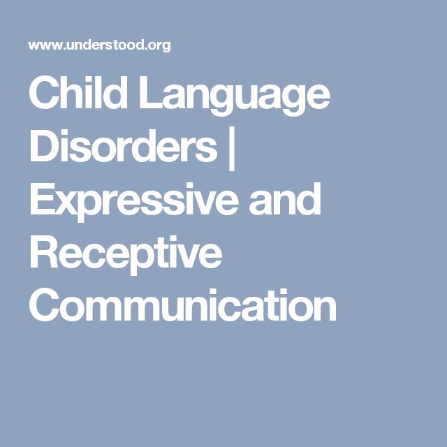 Child Language Disorders | Expressive and Receptive Communication