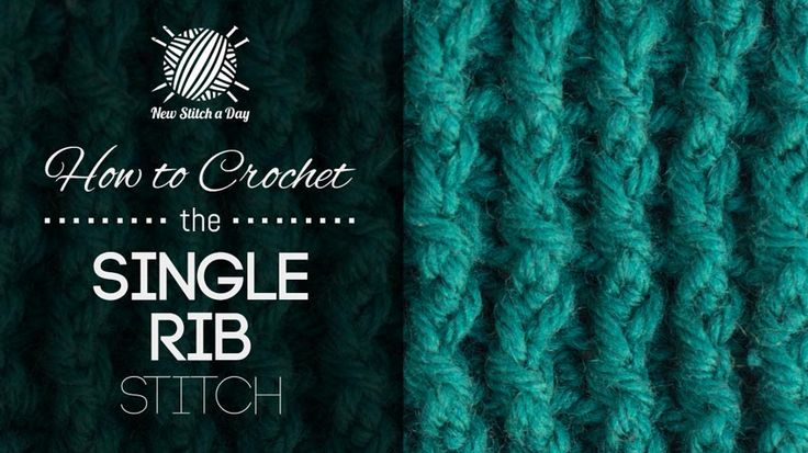 How to Crochet the Single Rib Stitch - I use this often. Very nice texture stitch. awj