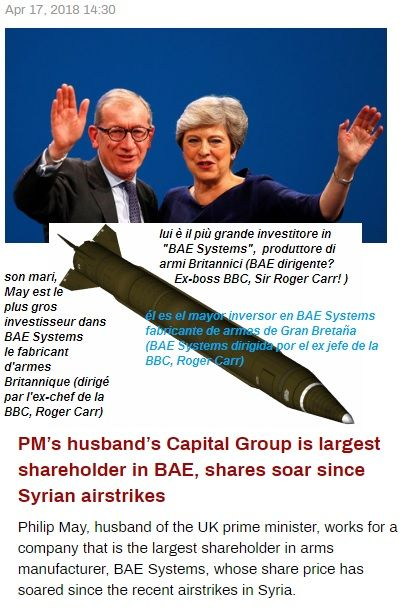 May's hubby's firm makes millions when our soldiers risk their lives.  In turn that firm was headed by guess who? Former head of BBC TV news, Sir Roger Carr.   war mongers united