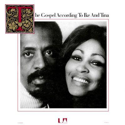 ike & Tina Turner - The Gospel According to Ike And Tina - Album