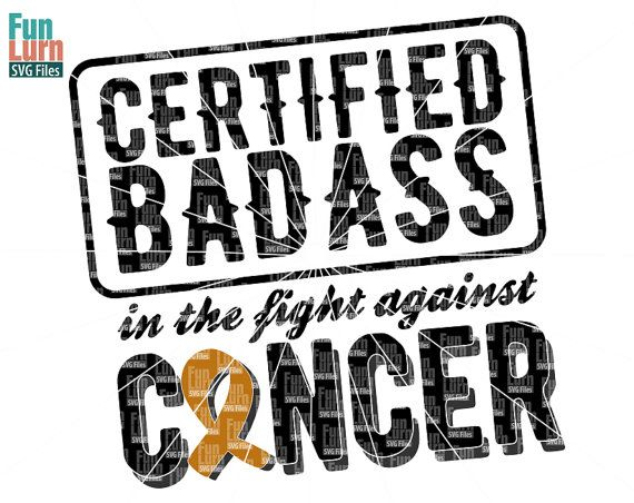 Certified Badass in the fight against cancerfaith by FunLurnSVG