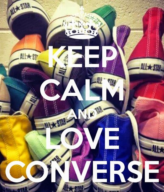 keep calm...converse all star