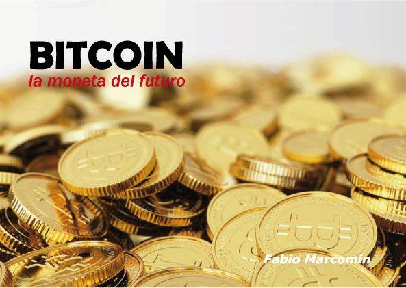 ebook in italian languageBitcoin la moneta del futuro di Fabio Marcomin