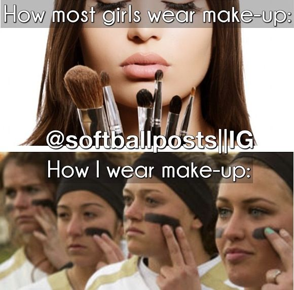 One of the the girls on my softball team wouldn't dare mess up her make up with the black paint.