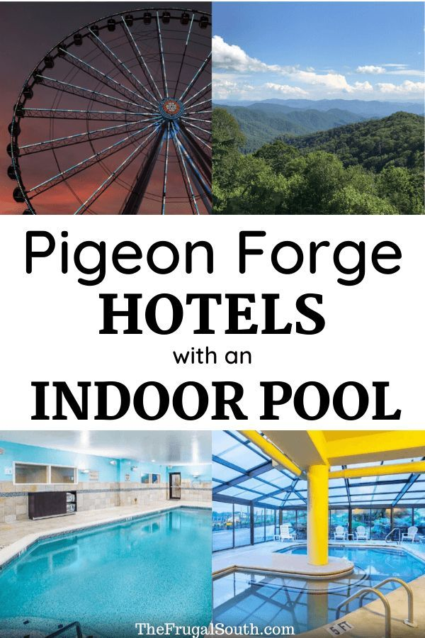 The BEST Hotels in Pigeon Forge With An Indoor Pool