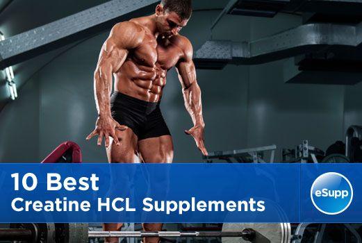 10 Best Creatine HCL Supplements | eSupplements.com
