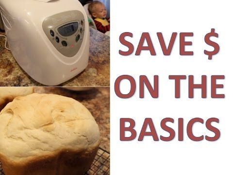 How to use and save money with a bread machine!