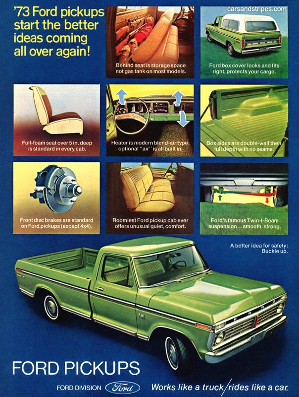 1973 Ford Pickups - start the better ideas coming all over again - Original Ad