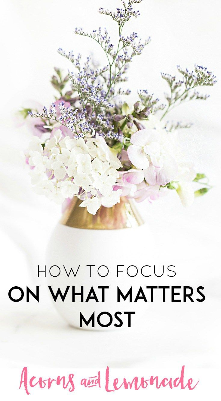 How to Focus on the Important Things