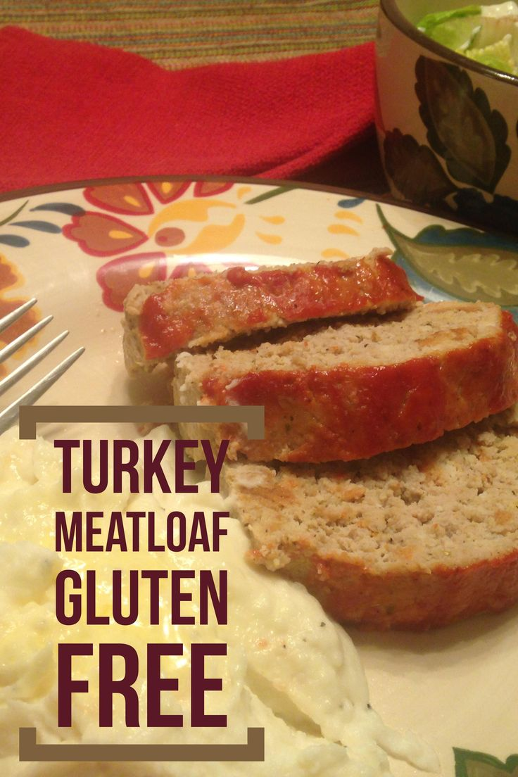 Gluten Free Dinner Party Menu Ideas Part - 26: Gluten Free Turkey Meatloaf - Super Moist And Delicious Read About It Over  At Http: · Gluten Free DinnerGlutenfreeTurkey MeatloafDinnersGluten ...