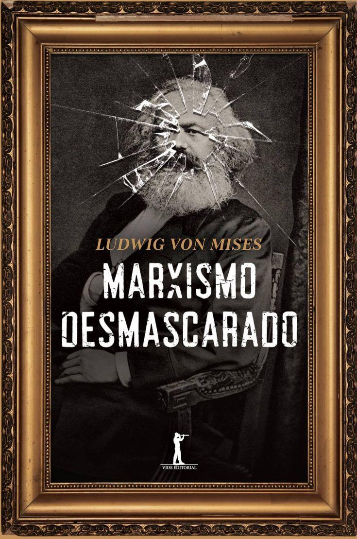 marxismo-desmascarado-ludwig-von-mises
