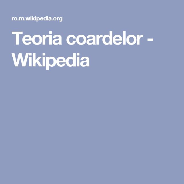 Teoria coardelor - Wikipedia
