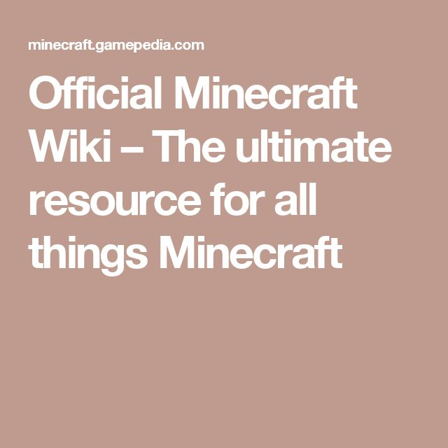 Official Minecraft Wiki – The ultimate resource for all things Minecraft