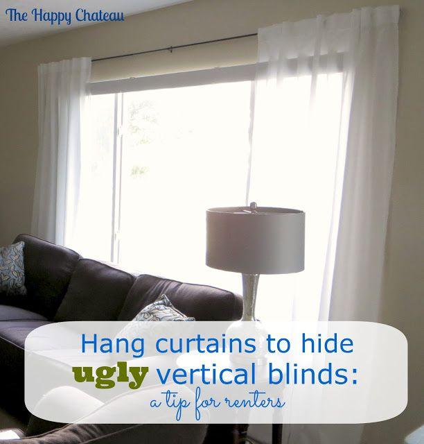 The Happy Chateau: Disguising Ugly Vertical Blinds with Curtains – A Tip for Renters