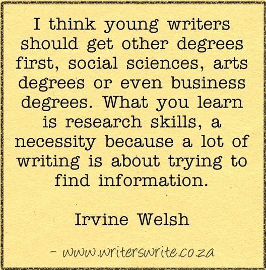 Quotable - Irvine Welsh - Writers Write Creative Blog